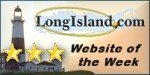 Long Island New York Website of the Week - LongIsland.com Editors' Choice Award Winner