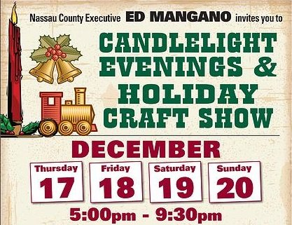 Mangano announces candlelight evenings and holiday craft for Craft fairs long island