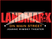 Jeanne Rimsky Theater at Landmark on Main Street