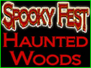Spooky Fest - The Woods are Haunted!