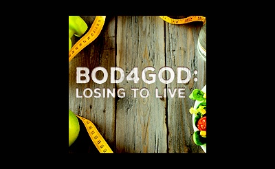 Bod4God:Losing to Live