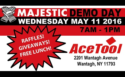 Majestic Demo Day at Ace Tool