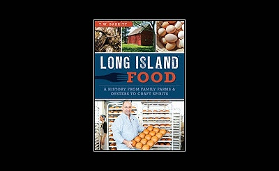 Long Island Food: Past, Present, Future
