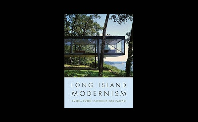 4th Samuel L. Parrish Lecture: Long Island Modernism 1930-1980: Its Architecture and Social History
