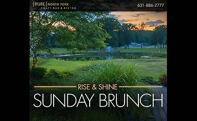Sunday Brunch at Pure North Fork