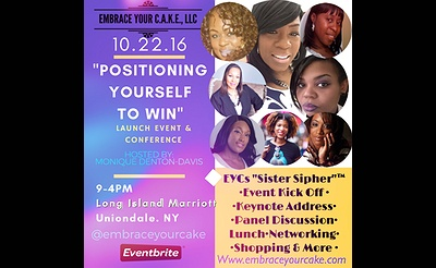 Positioning Yourself To Win - Launch Event & 1st Annual Conference