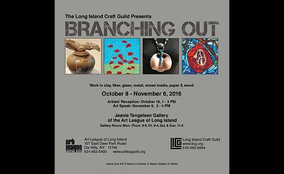 """Branching Out"":  LI Craft Guild Exhibition at the Art League of Long Island"