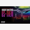 Roger Waters' Us + Them a