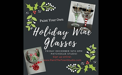 Paint The Town: Holiday Wine Glasses