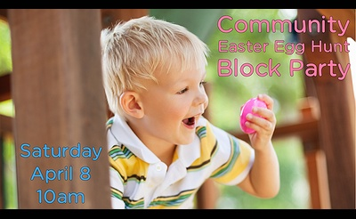 Community Easter Egg Hunt Block Party