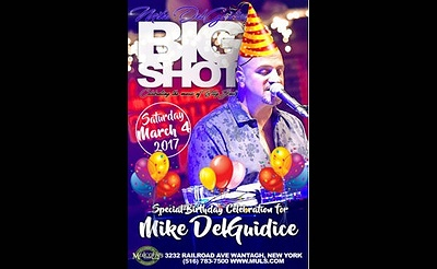 Mike Delguidice and Big Shot – Mike's Birthday Celebration