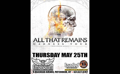 All That Remains at The Emporium