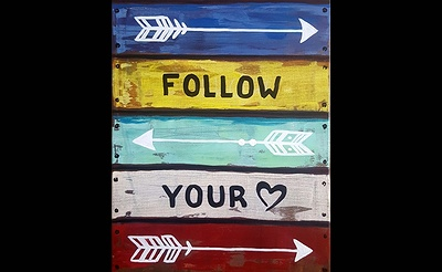 Paint Nite: Follow Your Heart Sign