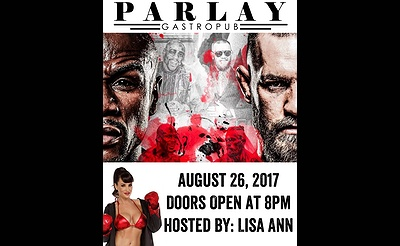 Mayweather Vs McGregor Fight Night With Special Guest Lisa Ann
