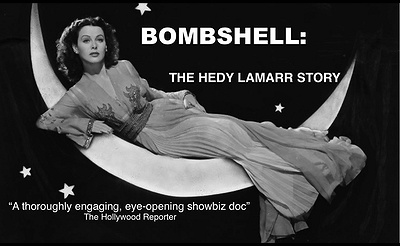 Film: Bombshell: The Hedy Lamarr Story w/Director Alexandra Dean for Q&A!