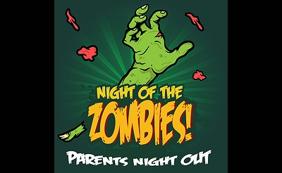 Night of the Zombies Parents' Night Out
