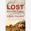 The Lost British Forts of