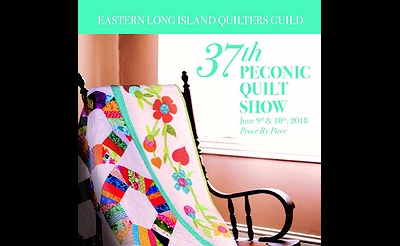 "37th Peconic Quilt Show ""Peace by Piece"""