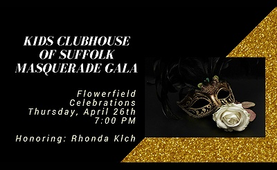 Kids Clubhouse of Suffolk Masquerade Fundraising Gala