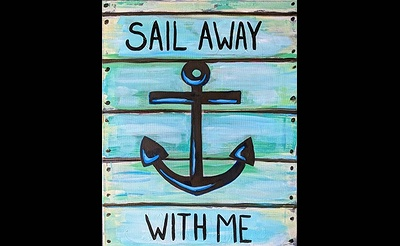 Paint Nite: Sail Away Wood Sign