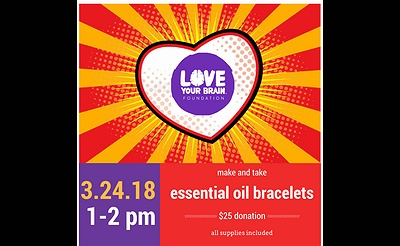 Make and Take Essential Oil Bracelet Workshop - Support Brain Injury Survivors All are Welcome!