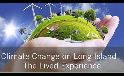Climate Change on Long Island – The Lived Experience