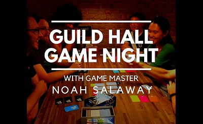 Guild Hall Game Night