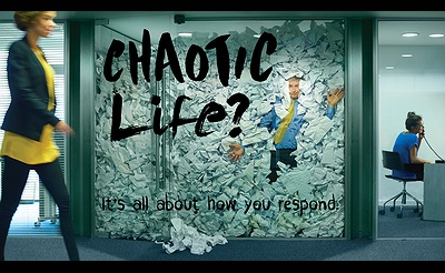 Chaotic Life?: It's all about how you respond.