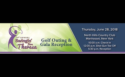 21st Annual Swingin' Fore Theresa Golf Outing and Gala Reception