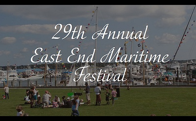 29th Annual East End Maritime Festival (Greenport)