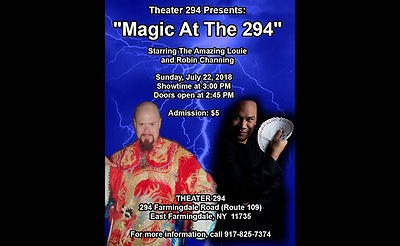 The Amazing Louie Magic Show Returns to Theater 294 with ROBIN CHANNING !!!!