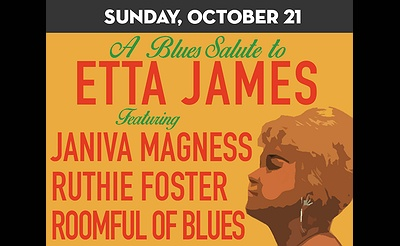 Salute ETTA JAMES -Janiva Magness, Ruthie Foster, Roomful Blues