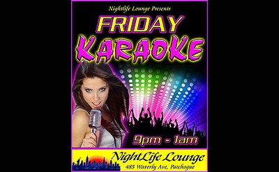Karaoke Fridays in Patchogue