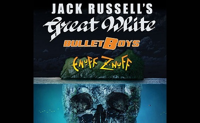 Jack Russell's Great White with Special Guests – BulletBoys & Enuff Z'Nuff