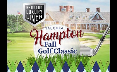 Inaugural Hampton Golf Classic - Hosted by M&V Limousine and Hampton Luxury Liner