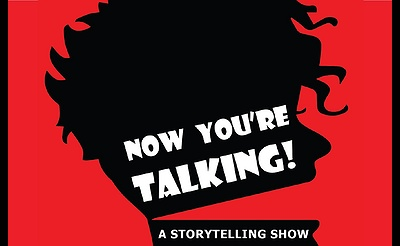 Now You're Talking! presents Take Me to the Movies - Stories from the Silver Screen