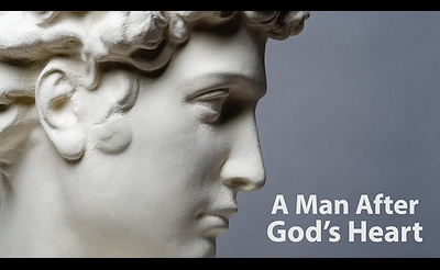 A Man After God's Heart: Life Lessons from King David