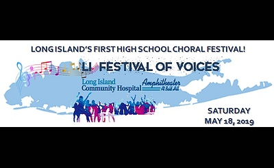 Long Island Festival Of Voices - LI's First High School Choral Festival