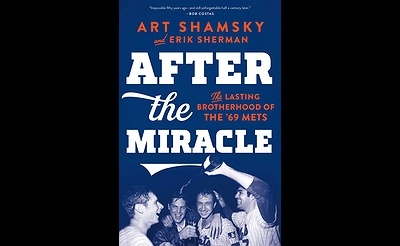 "Art Shamsky ""After the Miracle"" Book & Author"