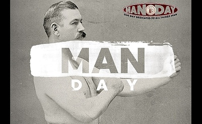 Man Day - One Day Dedicated to All Things Man