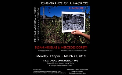 Remembrance of a Massacre El Mozote: Finding the Evidence