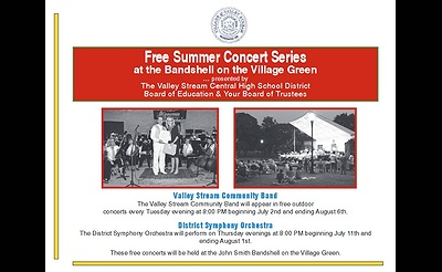 Summer Concert Series at the Valley Stream Bandshell on the Village Green