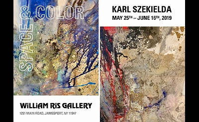 SPACE & COLOR: Artwork of Karl H. Szekielda Exhibition at William Ris Gallery