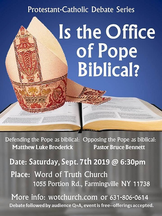 Is the office of the Pope Biblical Debate