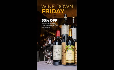 Wine Down Fridays at Blackstone Steakhouse