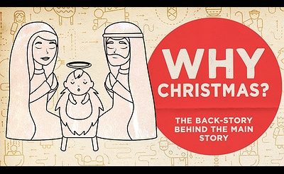 Why Christmas: The Backstory Behind the Main Story