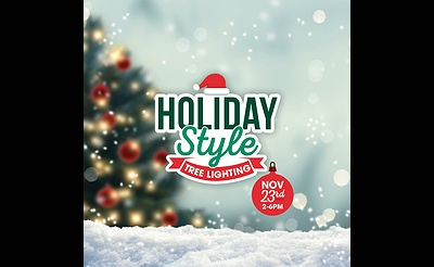 Holiday STYLE Festival & Christmas Tree Lighting