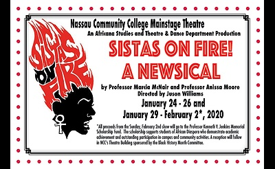Nassau Community College presents:  Sistas on Fire!  A Newsical
