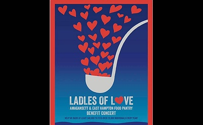 Ladles Of Love Fundraiser for East Hampton/Amagnsett Food Pantries
