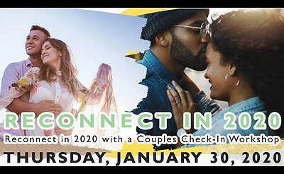 Reconnect in 2020 Couples Check-In Workshop